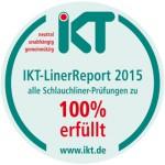 IKT-Siegel: Jeschke Umwelttechnik besteht Liner-Prüfungen zu 100 Prozent