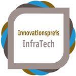 InfraTech-Innovationspreis: Die drei Finalisten stehen fest